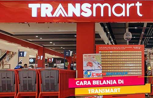 Cara Belanja Online di Transmart