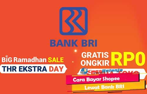 Cara Bayar Shopee Lewat Bank BRI