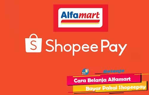 Cara Belanja Alfamart Bayar Pakai Shopeepay