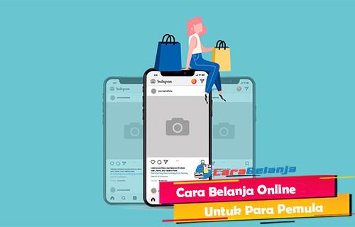 Cara Belanja Online Untuk Para Pemula yang Aman