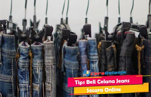 Tips Beli Celana Jeans Secara Online Agar Tidak Salah