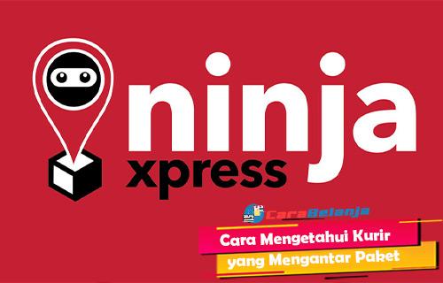 Cara Mengetahui Kurir Ninja Xpress Kirim Paket