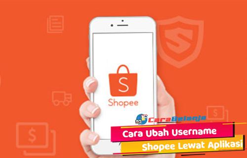 Cara Ubah Username Shopee Lewat Aplikasi