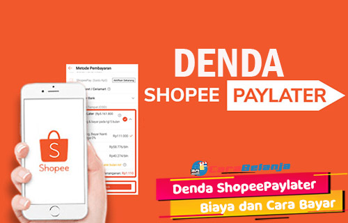 Biaya Keterlambatan Cara Bayar Denda ShopeePaylater