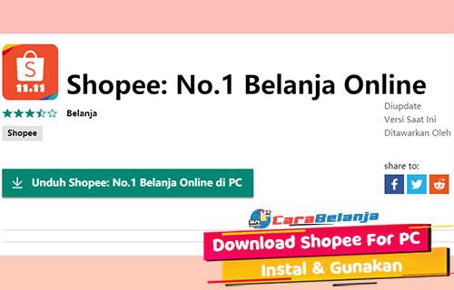 Cara Download Shopee For PC Beserta Cara Menggunakan di PC