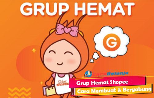 Grup Hemat Shopee Cara Membuat Bergabung