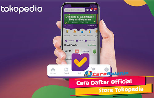 Syarat Cara Daftar Official Store Tokopedia