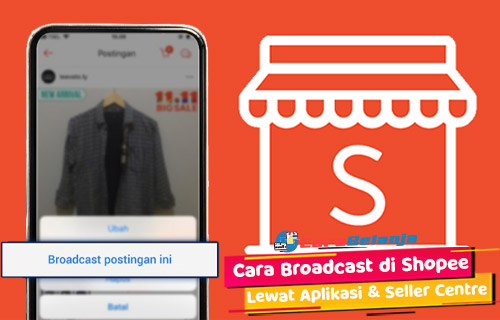 Cara Broadcast di Shopee