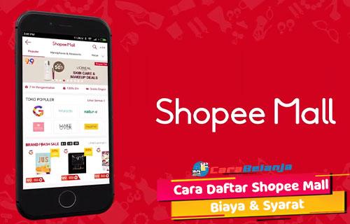 Cara Daftar Shopee Mall