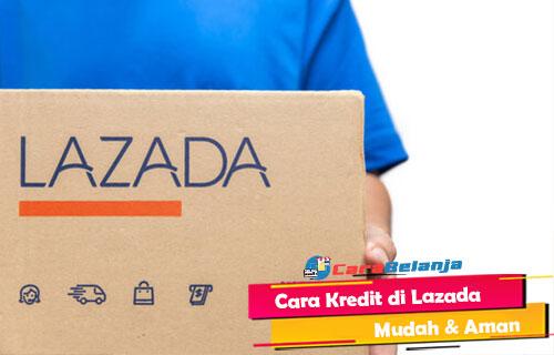 Cara Kredit di Lazada