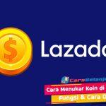 Cara Menukar Koin di Lazada