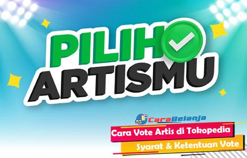 Cara Vote Artis di Tokopedia