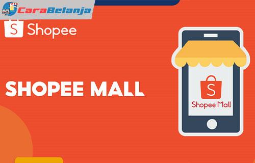 Keuntungan Menjadi Penjual Shopee Mall
