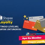 Apa Itu Member Shopee Loyalty