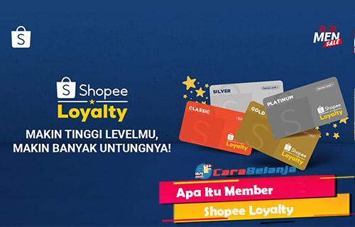 Apa Itu Member Shopee Loyalty