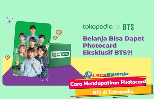 Cara Mendapatkan Photocard BTS di Tokopedia