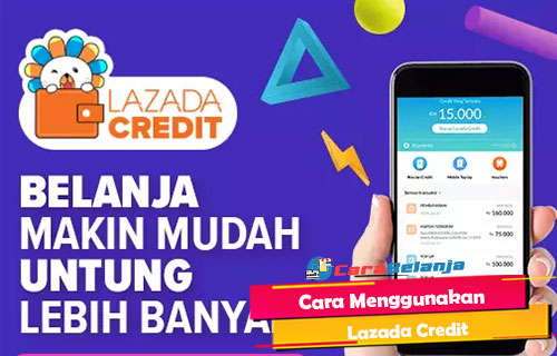 Cara Menggunakan Lazada Credit di Lazada