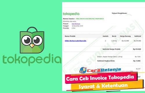 Cara Cek Invoice Tokopedia