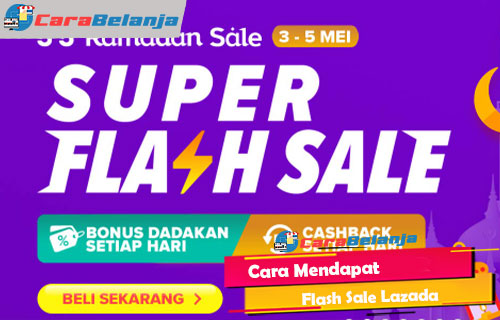 Cara Mendapat Flash Sale Lazada