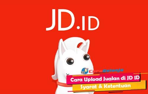 Cara Upload Jualan di JD ID