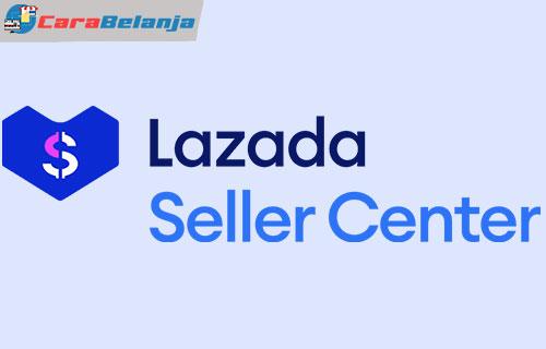 Penyebab Seller Center Lazada Tidak Bisa Dibuka