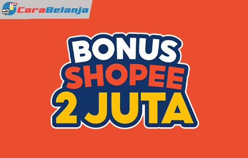 Apa Itu Bonus Shopee 2 Juta 1