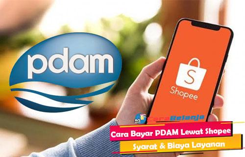 Cara Bayar PDAM Lewat Shopee