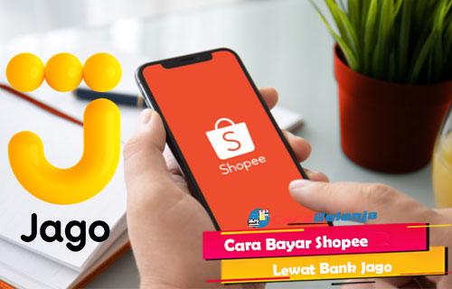 Cara Bayar Shopee Lewat Bank Jago