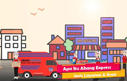 Apa Itu Abang Express Jenis Layanan Area