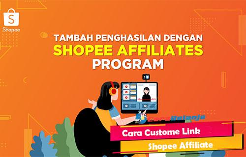 Cara Custome Link Shopee Affiliate