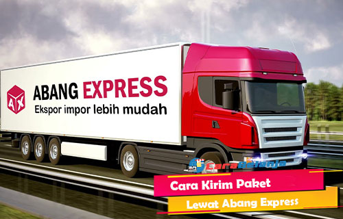 Cara Kirim Paket Lewat Abang Express