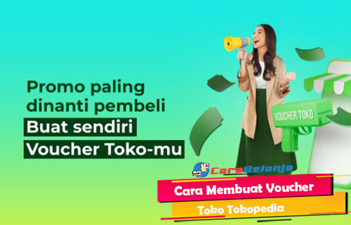 Cara Membuat Voucher Toko Tokopedia