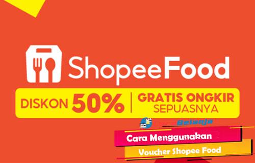 Cara Menggunakan Voucher Shopee Food di Shopee