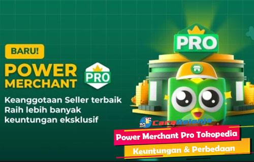 Power Merchant Pro Tokopedia