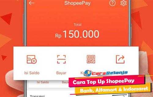 Cara Top Up ShopeePay Semua Metode 1