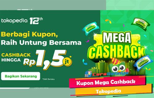 Kupon Mega Cashback Tokopedia