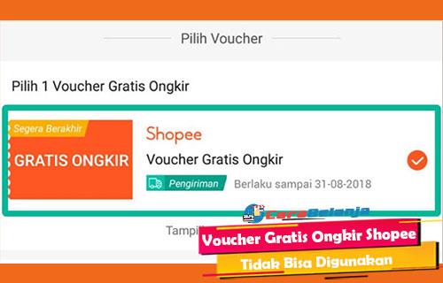 Voucher Gratis Ongkir Shopee Tidak Bisa Digunakan