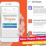 Akun Shopee Dibatasi Penyebab dan Cara Mengatasi