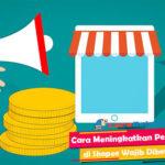 Cara Meningkatkan Penjualan di Shopee Wajib Diketahui Seller